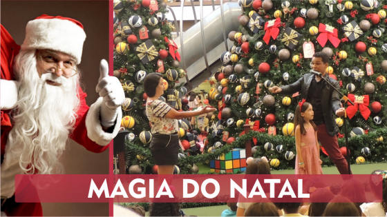 Mágica no Shopping Campo Grande