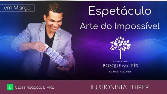 Espetáculo de Mágica promete movimentar Shopping Bosque dos Ipês em Campo Grande - MS