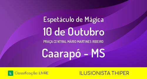 Mágica em Caarapó - MS